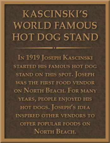 Kascinski's World Famous Hot Dog Stand Plaque