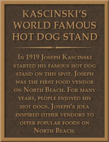 Kascinski's World Famous Hot Dog Stand Plaque