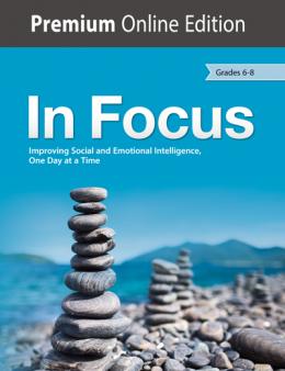In Focus (Grades 6-8) Premium Edition