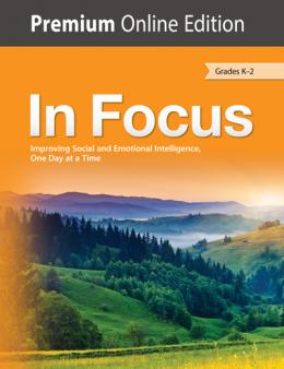 In Focus (Grades K-2) Premium Edition