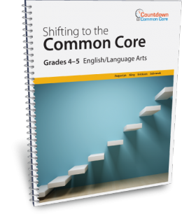 Shifting to the Common Core English/Language Arts (Grades 4-5)