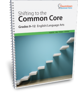 Shifting to the Common Core English/Language Arts (Grades 9-12)
