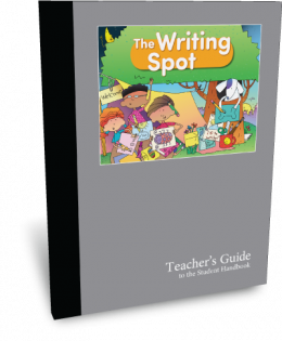 The Writing Spot Teacher's Guide